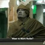 Kadaffi_Waar_Is_Mark_Rutte